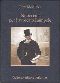 Nuovi casi per lavvocato Rumpole  by  John Mortimer