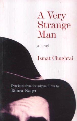 A Very Strange Man  by  Ismat Chughtai