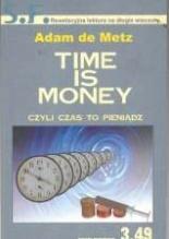 Time is money czyli czas to pieniądz Adam De Metz