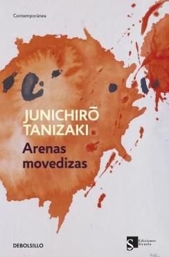 Arenas movedizas  by  Junichirō Tanizaki
