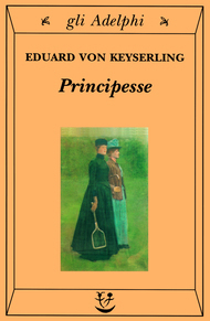 Principesse  by  Eduard von Keyserling