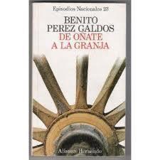 De Oñate a La Granja Benito Pérez Galdós
