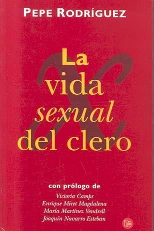 Vida Sexual Del Clero  by  Pepe Rodríguez