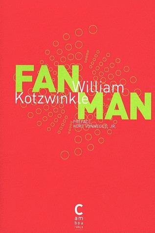 Fan Man William Kotzwinkle