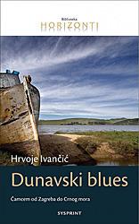 Dunavski blues Hrvoje Ivančić