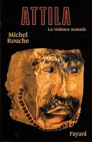 Attila  by  Michel Rouche