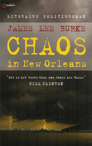 Chaos in New Orleans (Dave Robicheaux, #16) James Lee Burke