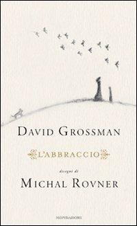 Labbraccio  by  David Grossman