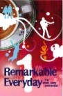 Remarkable Everyday  by  Various