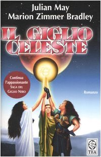 Il giglio celeste  by  Julian May