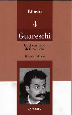 Quel cristiano di Guareschi  by  Paolo Gulisano
