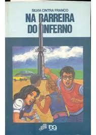 Na Barreira Do Inferno  by  Silvia Cintra Franco