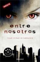 Entre nosotros Juan Ignacio Carrasco