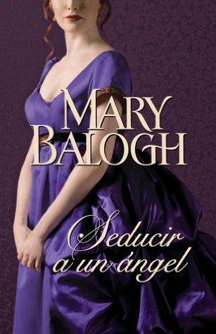 Seducir a un ángel Mary Balogh