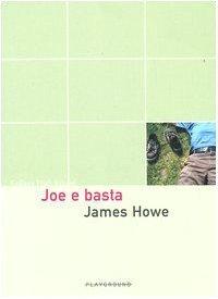 Joe e basta James Howe