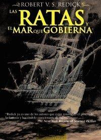 Las Ratas y el Mar que Gobierna Robert V.S. Redick