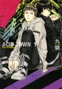 ACID TOWN (#1) Kyuugou