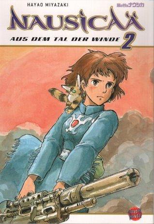 Nausicaä aus dem Tal der Winde (#2)  by  Hayao Miyazaki