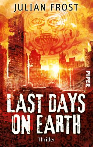 Last days on Earth Julian Frost