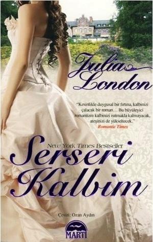 Serseri Kalbim (Rogues of Regent Street, #3) Julia London