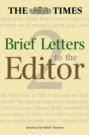 The Times Brief Letters to the Editor 2  by  The Times