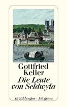 Die Leute Von Seldwyla  by  Gottfried Keller