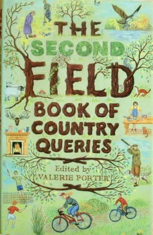 The Second Field Book Of Country Queries  by  Val Porter