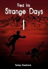 Strange Days 1 Fred Ink