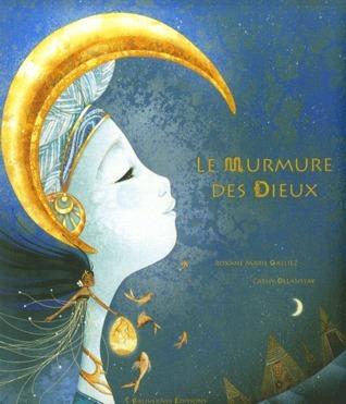 Le murmure des dieux  by  Roxane Marie Galliez