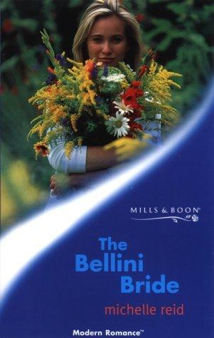 The Bellini Bride  by  Michelle Reid