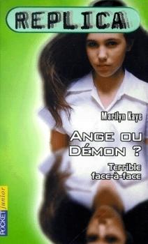 Ange ou démon ? (Replica, #3) Marilyn Kaye