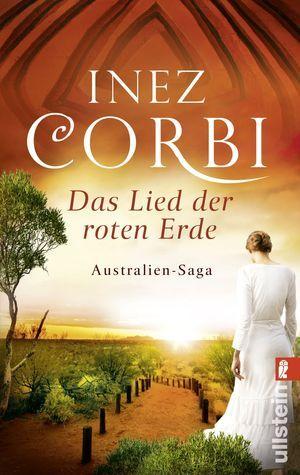 Das Lied der roten Erde (Die Australien-Saga #1)  by  Inez Corbi