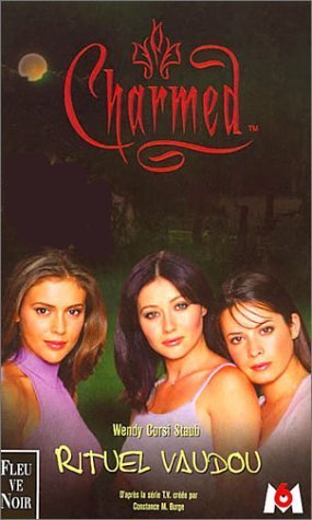 Charmed, tome 5 : Rituel vaudou  by  Wendy Corsi Staub