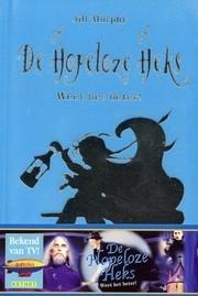 De hopeloze heks weet het beter  by  Jill Murphy