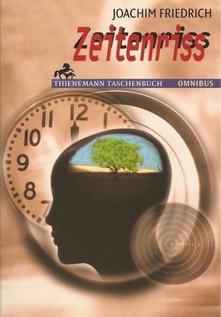 Zeitenriss  by  Joachim  Friedrich