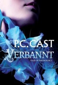 Verbannt (Partholon, #2)  by  P.C. Cast