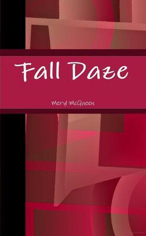 Fall Daze Meryl McQueen