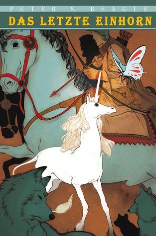 Das letzte Einhorn - Graphic Novel  by  Peter Gillis
