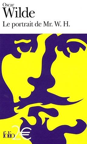 Le portrait de Mr. W. H. Oscar Wilde