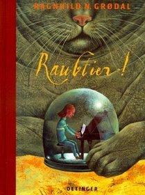 Raubtier. Ein Thriller über moderne Psychologie.  by  Ragnhild N. Grødal