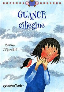 Guance ciliegine Bruno Tognolini