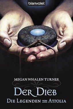 Der Dieb (Die Legenden von Attolia #1) Megan Whalen Turner