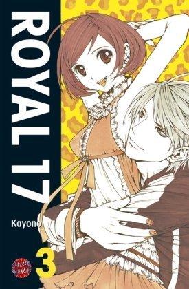 Royal 17, Volume 3  by  Kayono