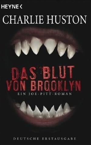 Das Blut von Brooklyn (Joe Pitt, #3)  by  Charlie Huston