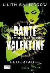 Feuertaufe (Dante Valentine, #3)  by  Lilith Saintcrow