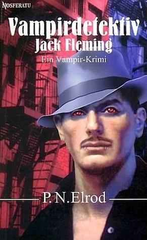 Vampirdetektiv: Jack Fleming  by  P.N. Elrod
