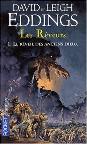 Le Réveil des Anciens Dieux (Les Rêveurs, #1)  by  David Eddings