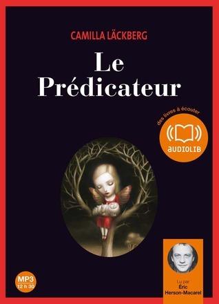 Le Prédicateur (Patrik Hedström, #2)  by  Camilla Läckberg