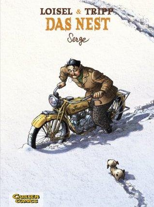 Serge (Das Nest, #2) Régis Loisel