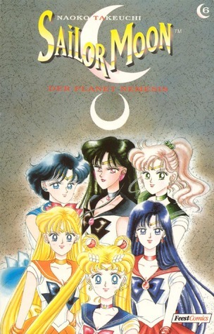 Sailor Moon 06: Der Planet Nemesis (Sailor Moon, #6)  by  Naoko Takeuchi